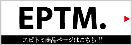 EPTM (エピトミ)